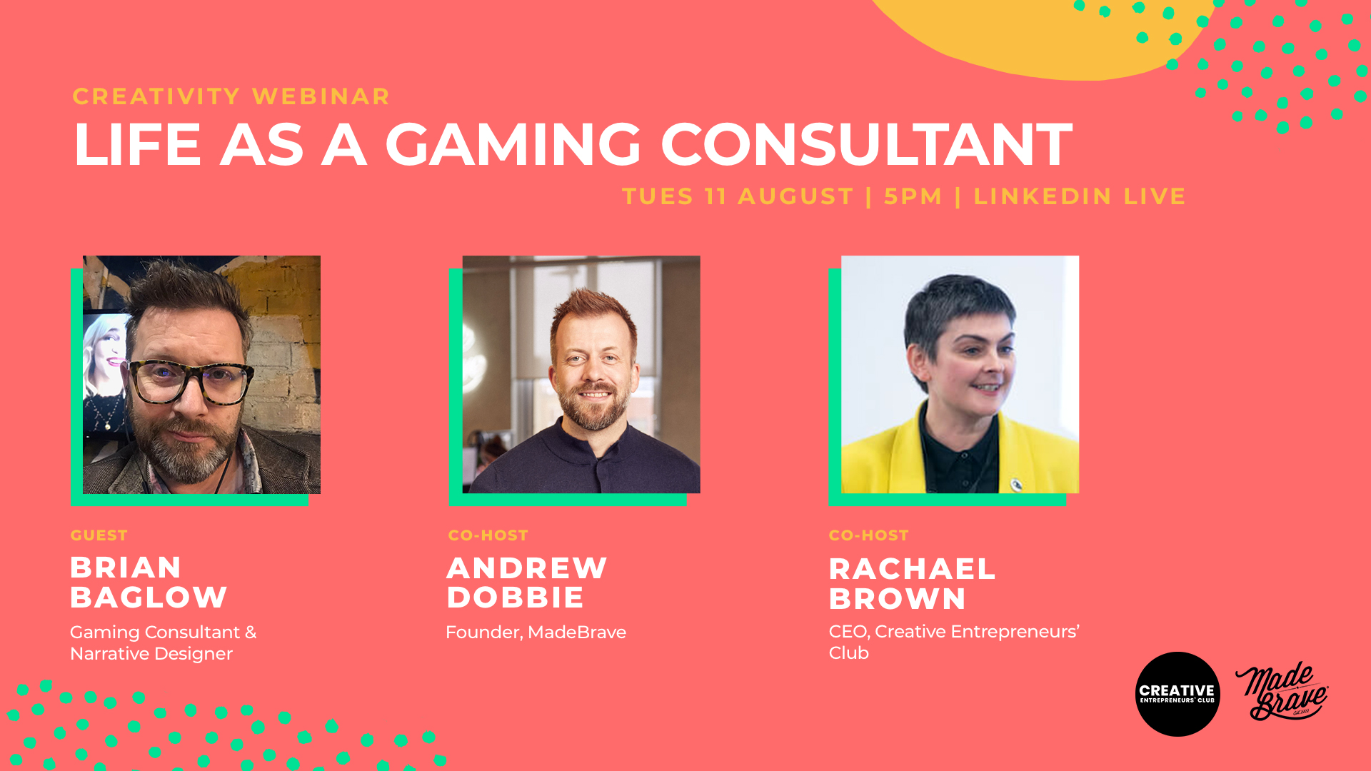 Life as a gaming consultant with Brian Baglow & MadeBrave