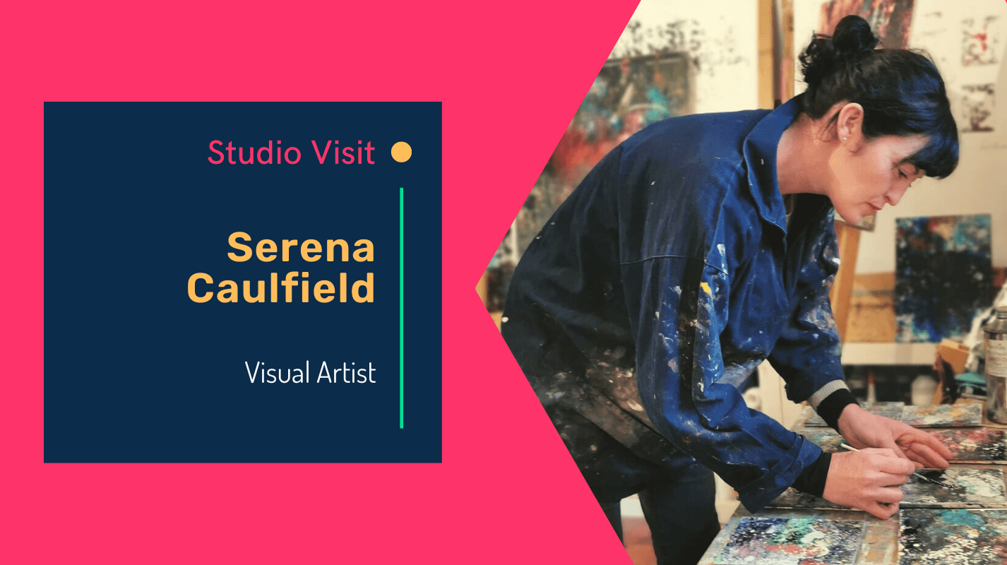 Virtual studio visit with artist, Serena Caulfield