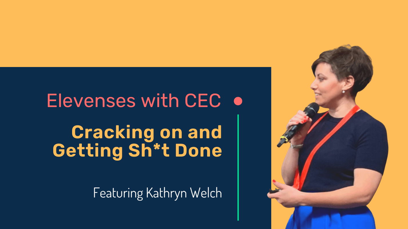 Cracking on and getting sh*t done with Kathryn Welch