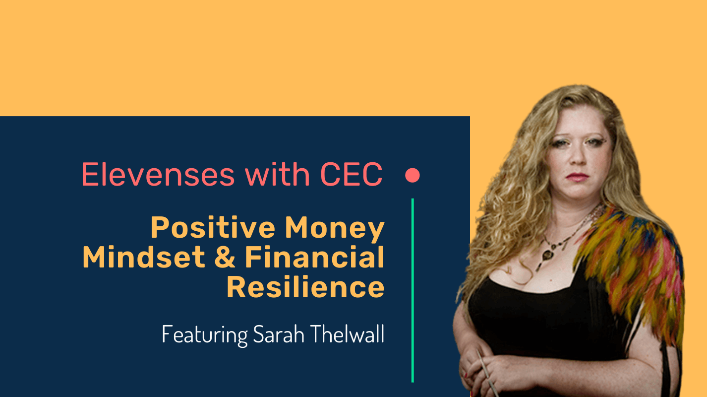 Positive money mindset & financial resilience with Sarah Thelwall