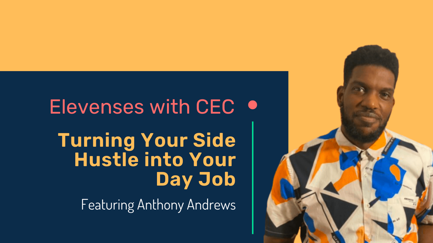 Turning your side hustle into your day job with Anthony Andrews