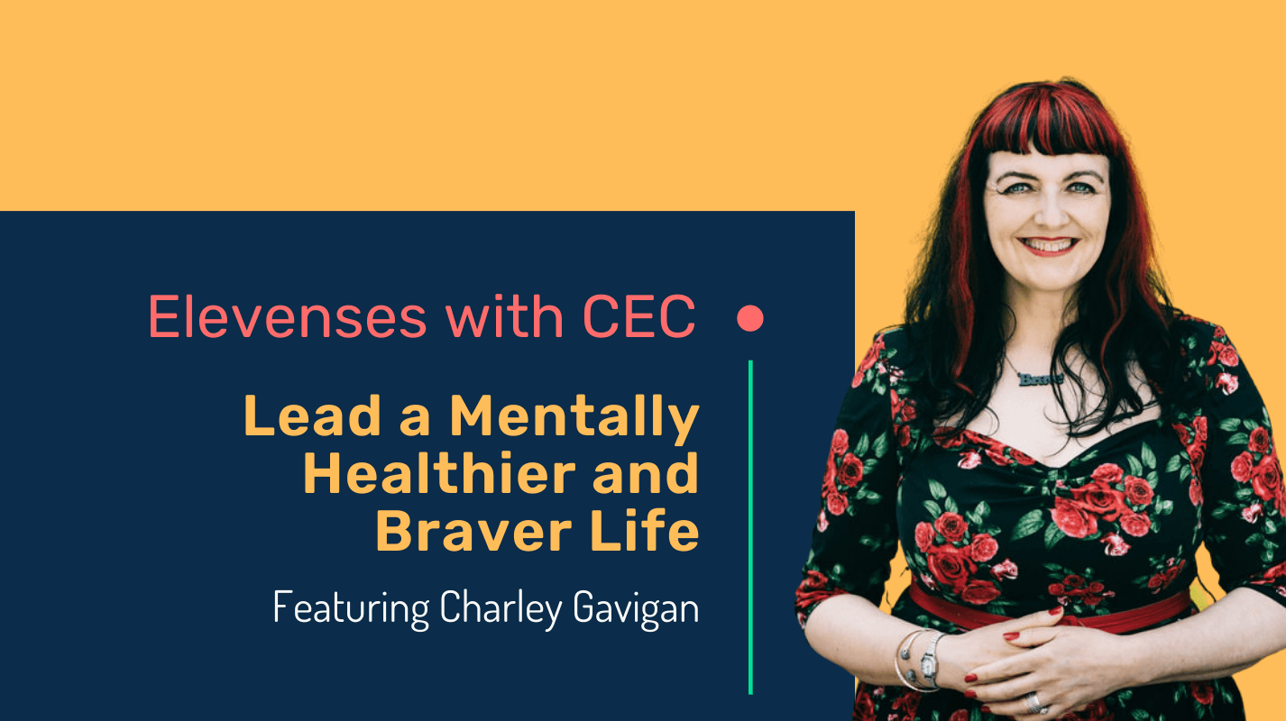 Lead a mentally healthier and braver life with Charley Gavigan