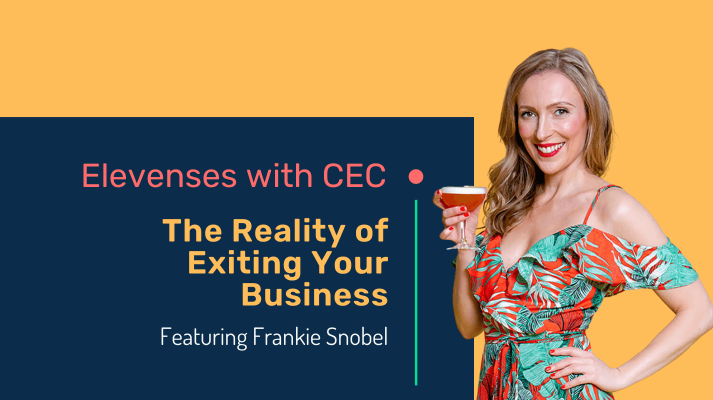 The reality of exiting your business with Frankie Snobel
