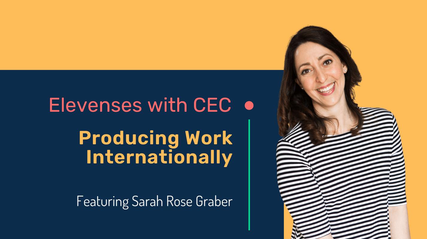 Producing work internationally with Sarah Rose Graber