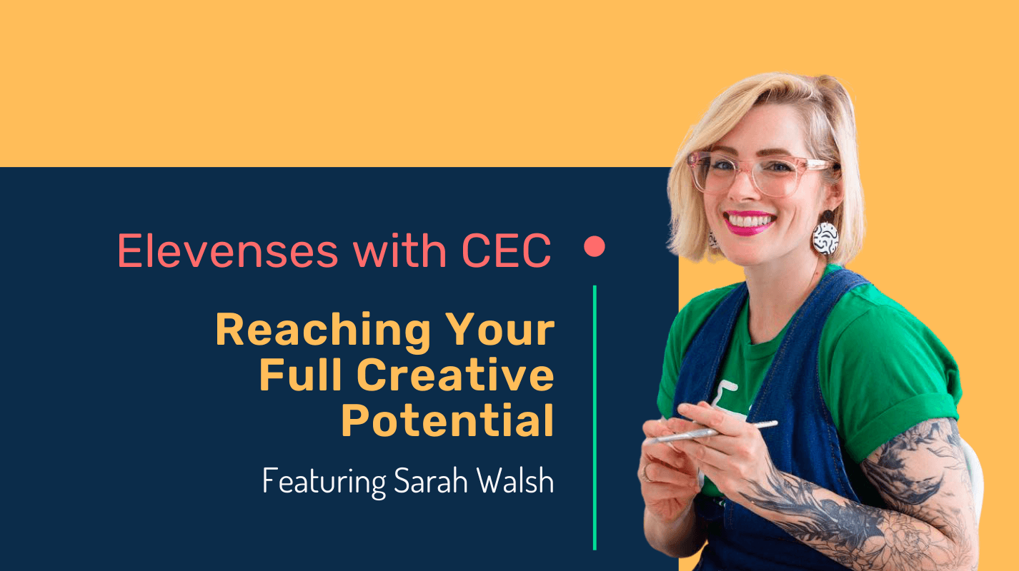 Reaching your full creative potential with Sarah Walsh