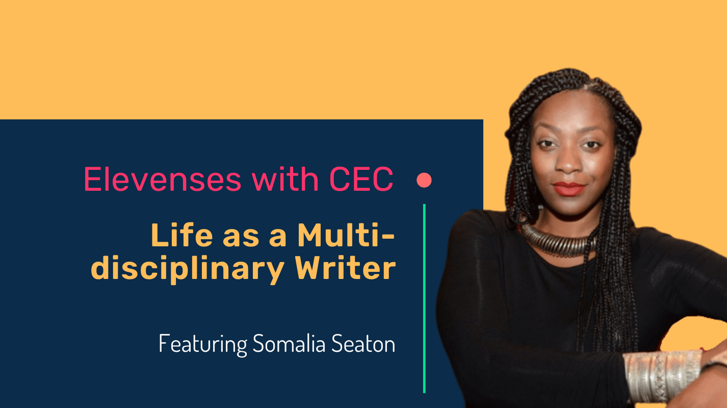 Life as a multi-disciplinary writer with screenwriter and theatre-maker Somalia Seaton