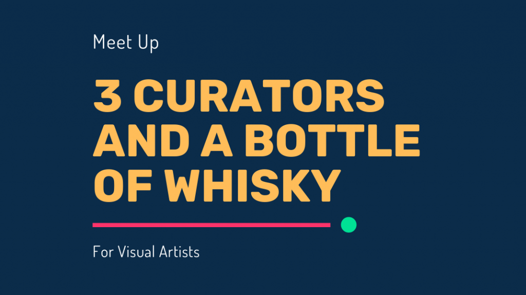3 Curators and a Bottle of Whiskey – March