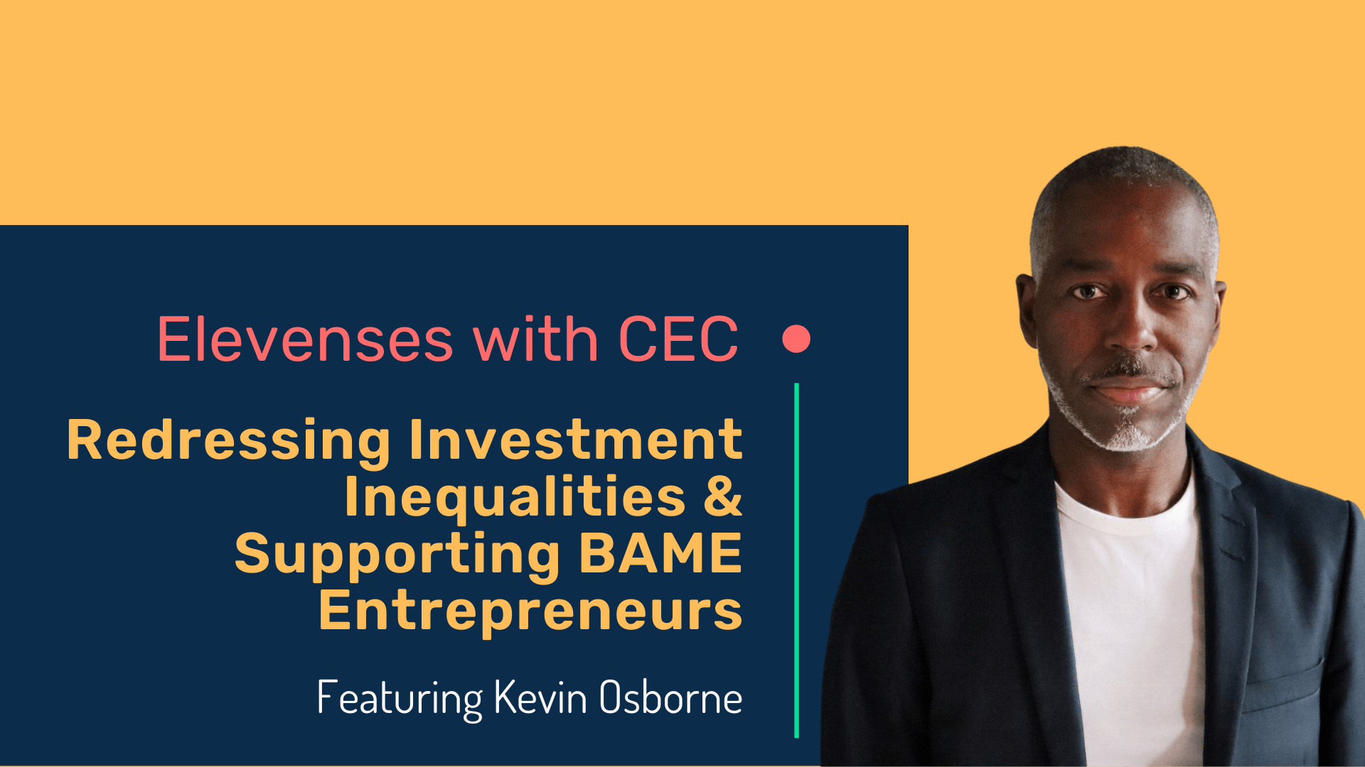 Redressing investment inequalities & supporting BAME entrepreneurs with Kevin Osborne