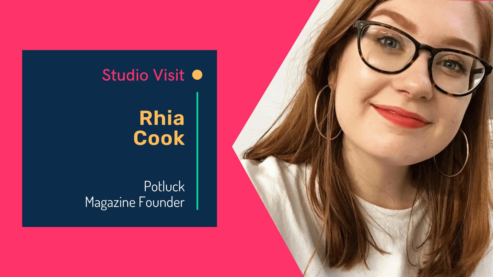Virtual studio visit with Potluck magazine founder Rhia Cook